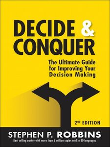 Foto Cover di Decide and Conquer, Ebook inglese di Stephen P. Robbins, edito da Pearson Education