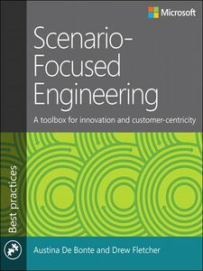 Foto Cover di Scenario-Focused Engineering, Ebook inglese di Austina De Bonte,Drew Fletcher, edito da Pearson Education