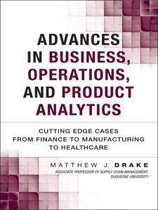 Ebook in inglese Advances in Business, Operations, and Product Analytics Drake, Matthew J.