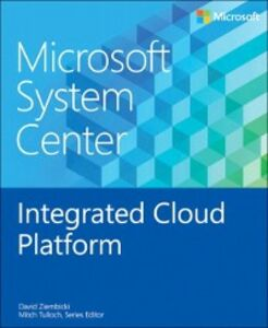 Ebook in inglese Microsoft System Center Integrated Cloud Platform Ziembicki, David