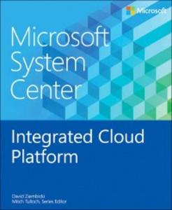Ebook in inglese Microsoft System Center Integrated Cloud Platform Ziembicki, David