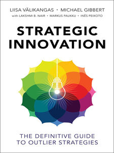 Ebook in inglese Strategic Innovation Gibbert, Michael , Välikangas, Liisa