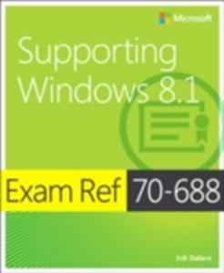 Ebook in inglese Exam Ref 70-688 Supporting Windows 8.1 (MCSA) Ballew, Joli