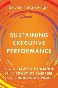 Ebook in inglese Sustaining Executive Performance MacGregor, Steven P.