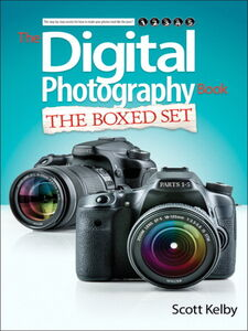 Ebook in inglese Scott Kelby's Digital Photography Boxed Set, Parts 1, 2, 3, 4, and 5 Kelby, Scott