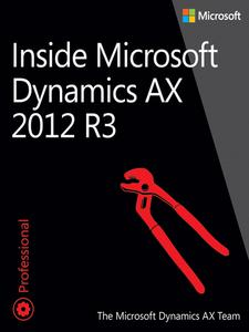 Ebook in inglese Inside Microsoft Dynamics AX 2012 R3 Team, The Microsoft Dynamics AX