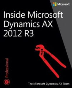 Foto Cover di Inside Microsoft Dynamics AX 2012 R3, Ebook inglese di The Microsoft Dynamics AX Team, edito da Pearson Education