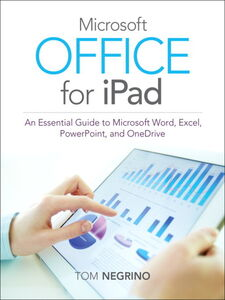 Foto Cover di Microsoft Office for iPad, Ebook inglese di Tom Negrino, edito da Pearson Education