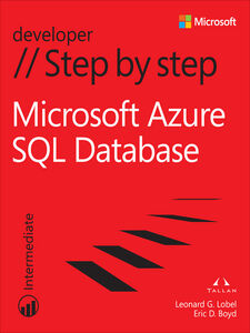 Ebook in inglese Windows Azure SQL Database Step by Step Boyd, Eric D. , Lobel, Leonard G.