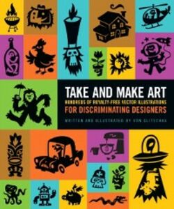 Ebook in inglese Take and Make Art Glitschka, Von