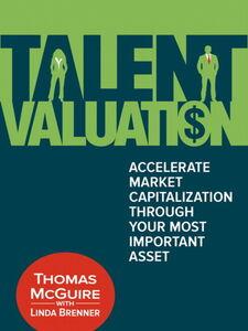 Foto Cover di Talent Valuation, Ebook inglese di Linda Brenner,Thomas McGuire, edito da Pearson Education