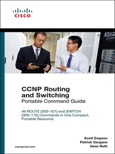 Ebook in inglese CCNP Routing and Switching Portable Command Guide Empson, Scott , Gargano, Patrick , Roth, Hans