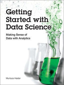 Ebook in inglese Getting Started with Data Science Haider, Murtaza