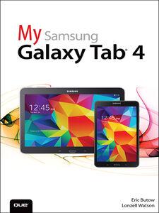 Ebook in inglese My Samsung Galaxy Tab 4 Butow, Eric , Watson, Lonzell