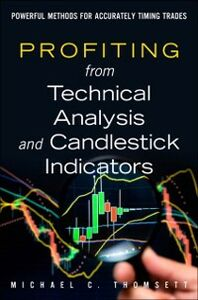 Ebook in inglese Profiting from Technical Analysis and Candlestick Indicators Thomsett, Michael C.