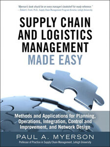Ebook in inglese Supply Chain and Logistics Management Made Easy Myerson, Paul A.