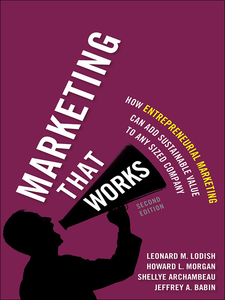 Ebook in inglese Marketing That Works Archambeau, Shellye , Babin, Jeffrey , Lodish, Leonard M. , Morgan, Howard L.