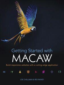 Foto Cover di Getting Started with Macaw, Ebook inglese di Joe Chellman,Rex Rainey, edito da Pearson Education