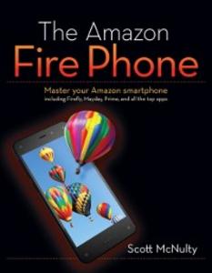 Ebook in inglese Amazon Fire Phone McNulty, Scott