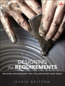 Ebook in inglese Designing the Requirements Britton, Chris