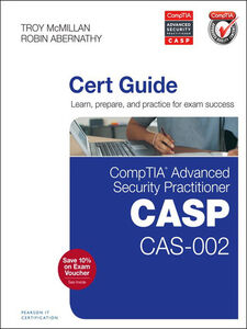Ebook in inglese CompTIA Advanced Security Practitioner (CASP) CAS-002 Cert Guide Abernathy, Robin , McMillan, Troy