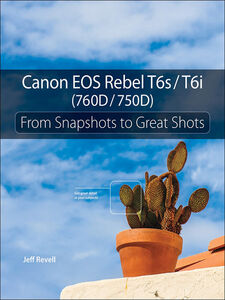 Ebook in inglese Canon EOS Rebel T6s / T6i (760D / 750D) Revell, Jeff