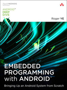 Ebook in inglese Embedded Programming with Android Ye, Roger