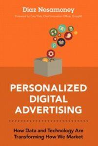 Foto Cover di Personalized Digital Advertising, Ebook inglese di Diaz Nesamoney, edito da Pearson Education