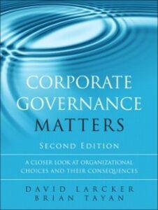 Foto Cover di Corporate Governance Matters, Ebook inglese di David Larcker,Brian Tayan, edito da Pearson Education