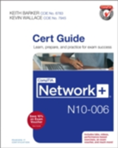 Ebook in inglese CompTIA Network+ N10-006 Cert Guide Barker, Keith , Wallace, Kevin