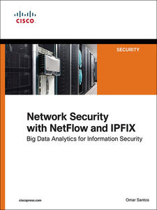 Ebook in inglese Network Security with Netflow and IPFIX Santos, Omar
