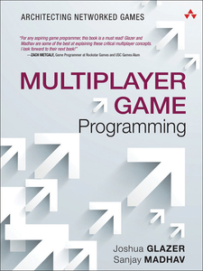 Ebook in inglese Multiplayer Game Programming Glazer, Josh , Madhav, Sanjay