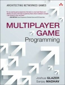 Ebook in inglese Multiplayer Game Programming Glazer, Josh , Madhav, Sanjay