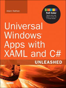 Ebook in inglese Universal Windows Apps with XAML and C# Unleashed Nathan, Adam