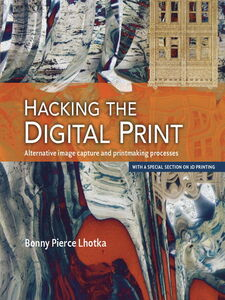 Ebook in inglese Hacking the Digital Print Lhotka, Bonny Pierce