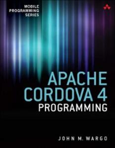 Ebook in inglese Apache Cordova 4 Programming Wargo, John M.