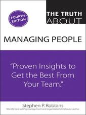 The Truth About Managing People