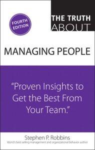 Foto Cover di Truth About Managing People, Ebook inglese di Stephen P. Robbins, edito da Pearson Education