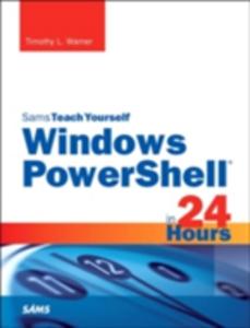 Ebook in inglese Windows PowerShell in 24 Hours, Sams Teach Yourself Warner, Timothy L.