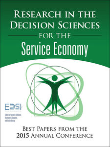 Ebook in inglese Research in the Decision Sciences for the Service Economy Ancarani, Alessandro , DiMauro, Carmela , European Decision Sciences Institute , Vastag, Gyula
