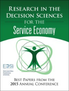 Ebook in inglese Research in the Decision Sciences for the Service Economy Ancarani, Alessandro , DiMauro, Carmela , Institute, European Decision Sciences , Vastag, Gyula