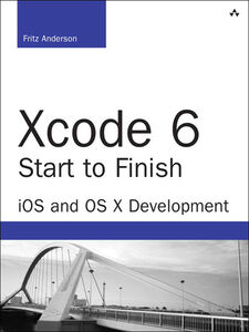 Ebook in inglese Xcode 6 Start to Finish Anderson, Fritz
