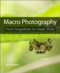 Ebook in inglese Macro Photography Sheppard, Rob