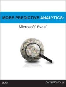 Foto Cover di More Predictive Analytics, Ebook inglese di Conrad Carlberg, edito da Pearson Education