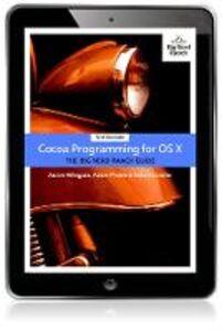 Foto Cover di Cocoa Programming for OS X, Ebook inglese di AA.VV edito da Pearson Education