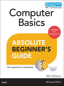 Ebook in inglese Computer Basics Absolute Beginner's Guide, Windows 10 Edition Miller, Michael R.