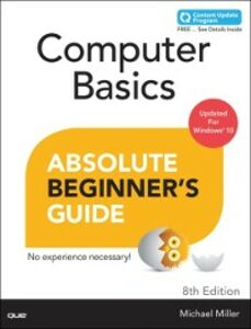Ebook in inglese Computer Basics Absolute Beginner's Guide, Windows 10 Edition (includes Content Update Program) Miller, Michael