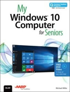 Ebook in inglese My Windows 10 Computer for Seniors (includes Video and Content Update Program) Miller, Michael R.