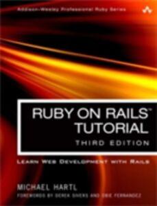 Foto Cover di Ruby on Rails Tutorial, Ebook inglese di Michael Hartl, edito da Pearson Education