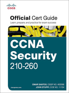 Ebook in inglese CCNA Security 210-260 Official Cert Guide Santos, Omar , Stuppi, John